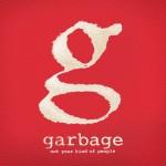 "Garbage: предварительный заказ ""Not Your Kind of People"""