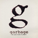 "Новый альбом Garbage ""Not Your Kind of People"" доступен всем!"