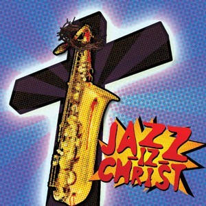 Новый альбом Jazz-Iz-Christ